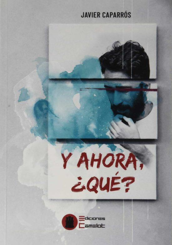 Entrevista al autor Javier Caparrós, sobre su primera novela y ahora,qué?